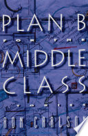 Plan B for the Middle Class  Stories