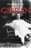 Kahlil Gibran  l autore de   Il profeta