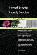Network Behavior Anomaly Detection a Complete Guide