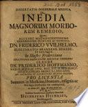 Dissertatio Inauguralis Medica  De Inedia Magnorum Morborum Remedio