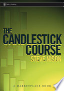 The Candlestick Course : is more popular than ever before,...