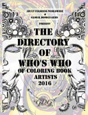 The Directory of Who's Who of Coloring Book Artists 2016