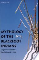 Mythology of the Blackfoot Indians