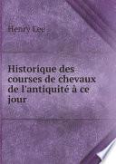 Historique des courses de chevaux de l'antiquit? ? ce jour