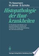 Histopathologie der Hautkrankheiten