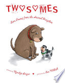Twosomes  Love Poems from the Animal Kingdom