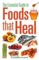 download ebook the essential guide to foods that heal pdf epub