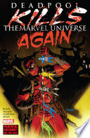 Deadpool Kills The Marvel Universe Again book