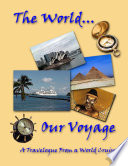 The World...Our Voyage