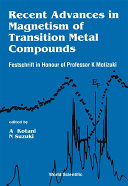 Recent Advances in Magnetism of Transition Metal Compounds