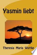 Yasmin liebt