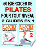 50 exercices de Pilates pour tout niveau   2 ebooks en 1