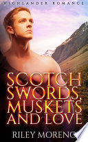Scotch Swords  Muskets and Love