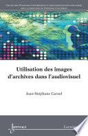 Utilisation des images d archives dans l   audiovisuel