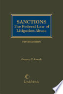 Sanctions  The Federal Law of Litigation Abuse