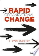 Rapid Organizational Change