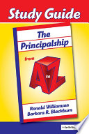 Principalship from A to Z  The  Study Guide