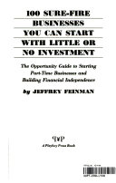 Ebook 100 sure-fire businesses you can start with little or no investment Epub Jeffrey Feinman Apps Read Mobile