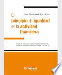 El Principio De Igualdad En La Actividad Financiera El Caso Del Acceso A Los Servicios Financieros Y El Rescate De Los Bancos Demasiado Grandes Para Quebrar Too Big To Fail