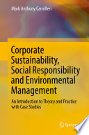 Corporate Sustainability Social Responsibility And Environmental Management