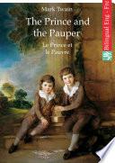 The Prince and the Pauper (English French Edition illustrated) Le Prince et le Pauvre (Anglais Français édition illustré)
