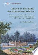 Reisen an den Rand des Russischen Reiches