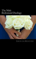 The Male Bridesmaid Duology