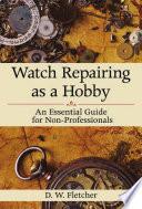 watch-repairing-as-a-hobby