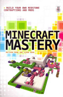 Minecraft Mastery  Build Your Own Redstone Contraptions and Mods