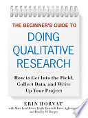 The Beginner s Guide to Doing Qualitative Research