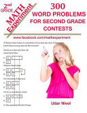 Math Experiment   300 Word Problems for Second Grade Contests