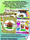 Box Set Set Children s Books  Snake Picture Book   Frog Picture Book   Humor Unicorns   Funny Cat Book For Kids Dog Humor