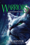 Warriors #5: A Dangerous Path by Erin Hunter