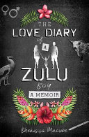The Love Diary of a Zulu Boy