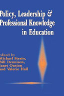 Policy  leadership and professional knowledge in education