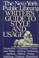New York Public Library Writer s Guide to Style and Usage