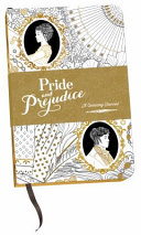 Pride and Prejudice  a Colouring Journal