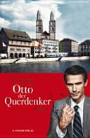 Otto der Querdenker