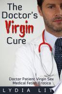 The Doctor S Virgin Cure Medical Fetish Erotica
