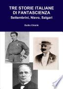 TRE STORIE ITALIANE DI FANTASCIENZA  Settembrini  Nievo  Salgari