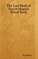 The Lost Book of Enoch Magick Ritual Book