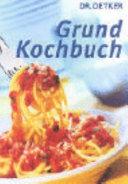Dr  Oetker Grund Kochbuch