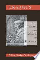 Desiderius Erasmus Concerning the Aim and Method of Education