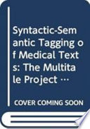 Syntactic-semantic Tagging of Medical Texts