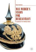 Max Weber's Vision for Bureaucracy