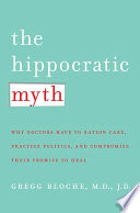The Hippocratic Myth