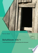 Behelfsheim 408 9  Als Barackenkind in einer nachkriegsdeutschen Kleinstadt