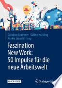 Faszination New Work 50 Impulse F R Die Neue Arbeitswelt