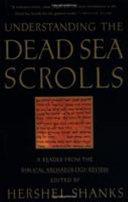 Understanding the Dead Sea Scrolls