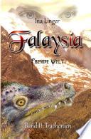 Falaysia - Fremde Welt - Band 2